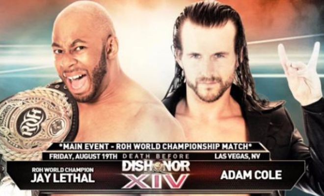 Huge news from Ring of HonorJay Lethal will defend his Ring of Honor World Championship against Adam Cole at ROH Death Before Dishonour XIV on August 19th, 2016.