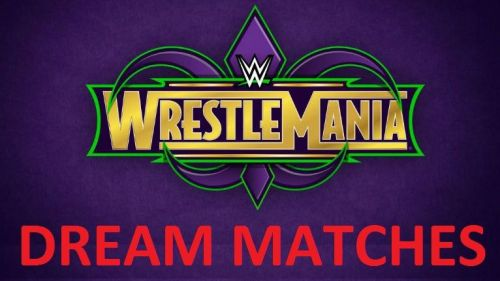 The best matches that can take place at WrestleMania 34.