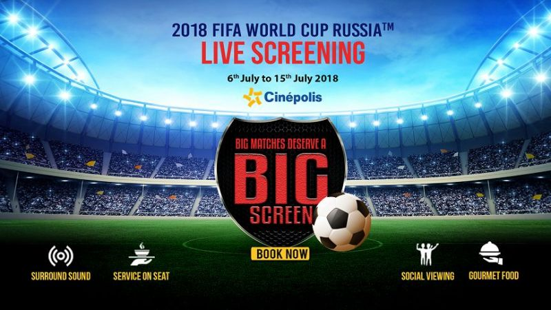 658bf9ed8 Big Matches Deserve A Big Screen – Watch FIFA World Cup Live at ...