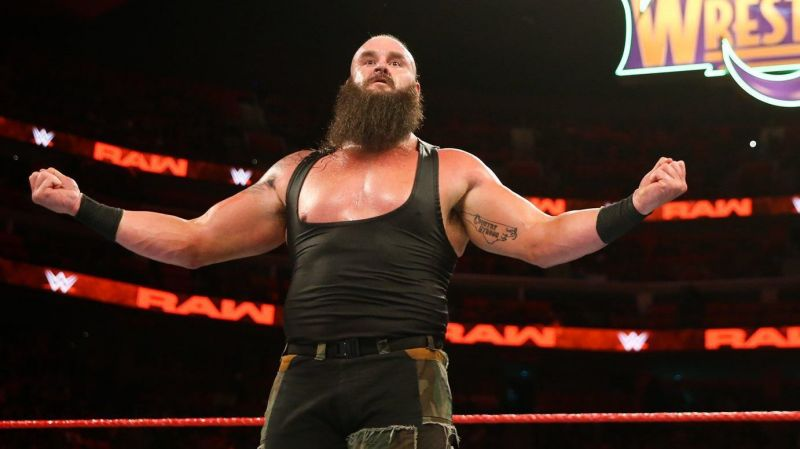 Braun has been booked as an absolute monster
