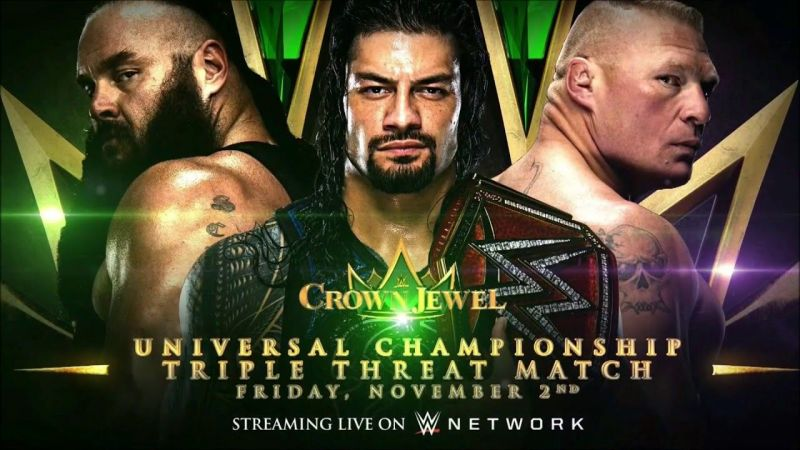 Strowman, Reigns, and Lesnar will collide for the Universal Title at Crown Jewel