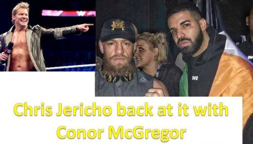 Chris Jericho and Conor McGregor have been engaged in a war of words since 2016