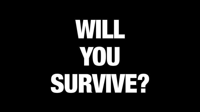 Will you survive through these games?