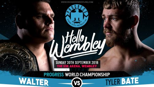 Tyler Bate and WALTER main evented the biggest show in Progress history