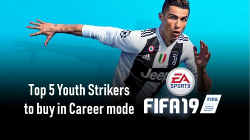 Top 5 Youth Strikers to buy in FIFA 19
