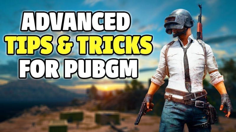 PUBG Mobile Tips: How To Win like a pro? Ultimate PUBG Guide