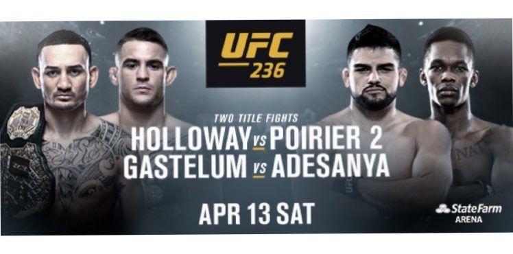 UFC 236: Holloway vs. Poirier ...