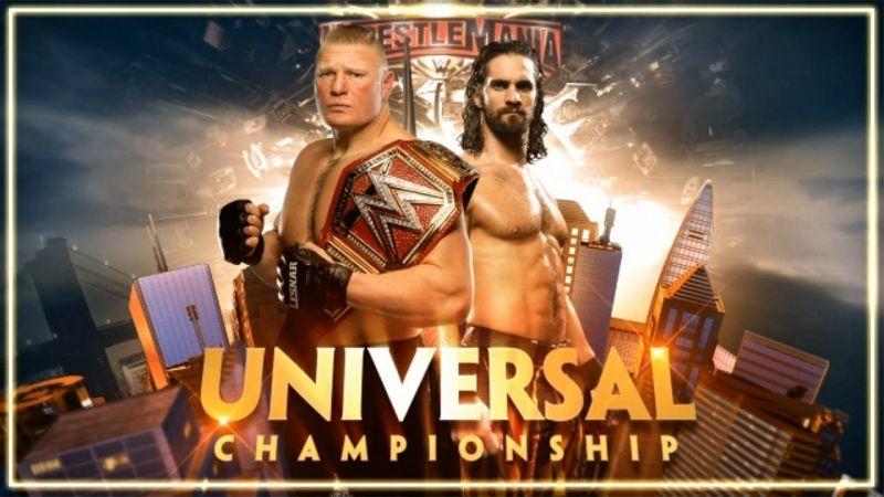 Wrestlemania 35: WWE Universal Championship - Brock Lesnar vs Seth Rollins