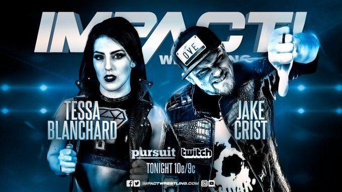 Tessa Blanchard kicks off her war against oVe with Jake Crist