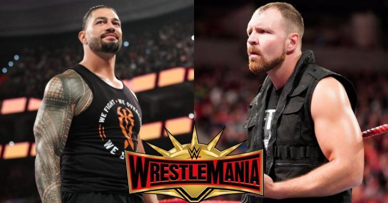 Roman Reigns and Dean Ambrose were rumored to main event WrestleMania 35