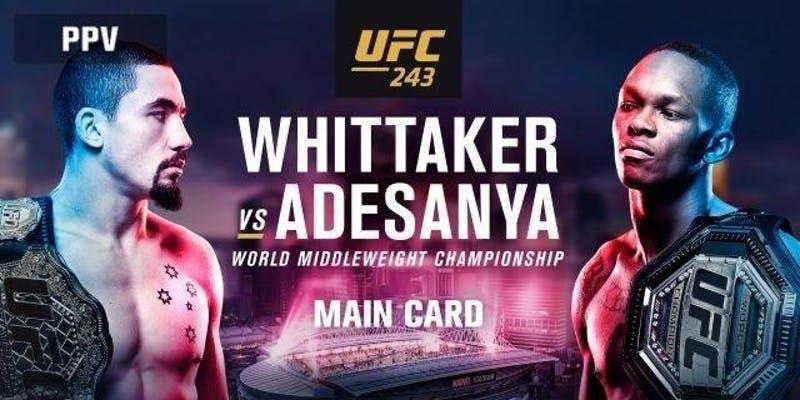 UFC 243 Whittaker vs Adesanya
