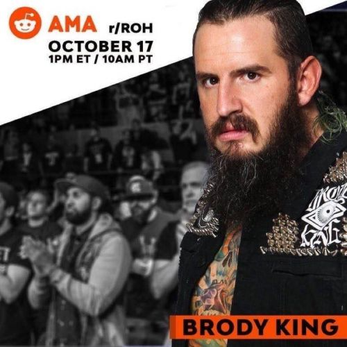 ROH hosts AMA with Brody King on Reddit.