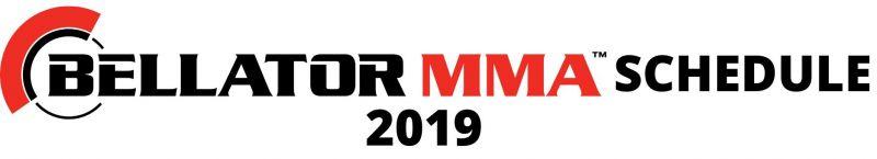 Bellator MMA Schedule 2019