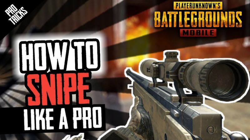 How to be a pro at sniping