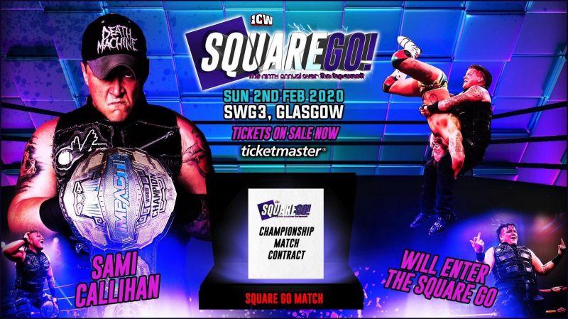 Sami Callihan will enter the Square Go