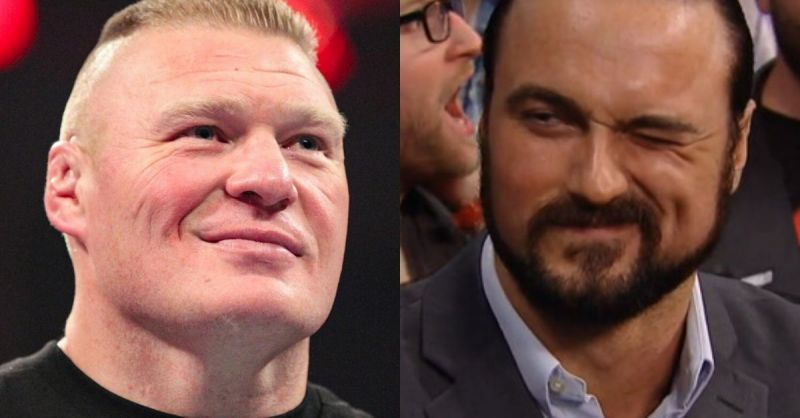 Brock Lesnar and Drew McIntyre.