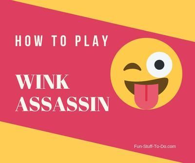 Wink Assassin. Image:fun-stuff-to-do.com
