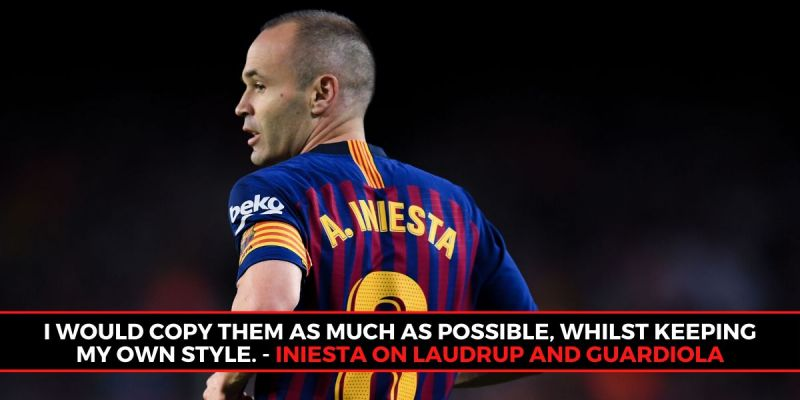 Andres Iniesta idolised Guardiola and Laudrup as a teenager