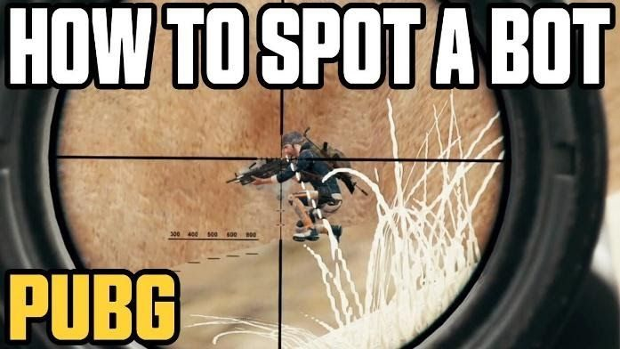 How to Identify a bot in PUBG Mobile?