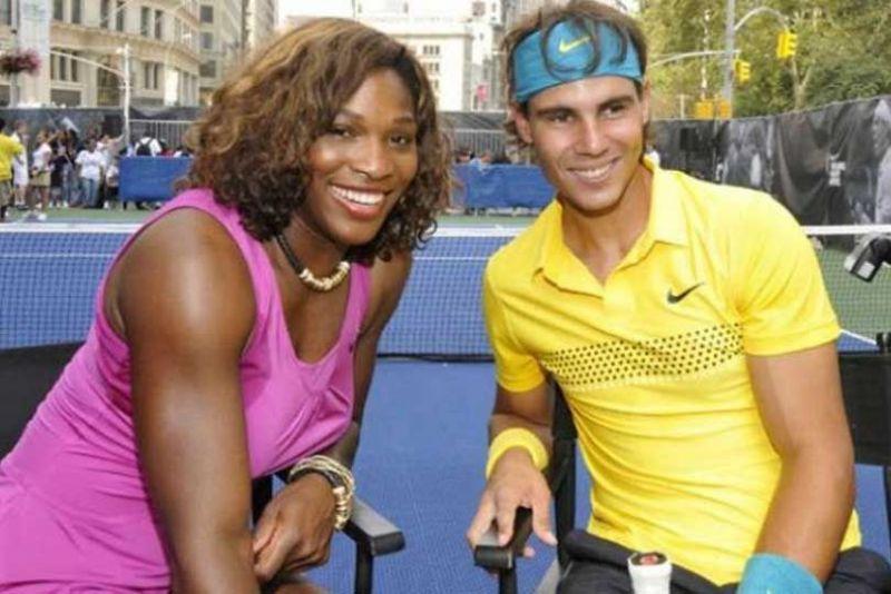 Serena Williams and Rafael Nadal.