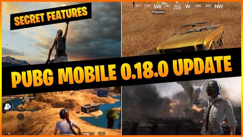 PUBG Mobile 0.18.0 Update secret features