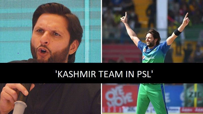 Enter caption Will Shahid Afridi get his desire of a Kashmir PSL team fulfilled?