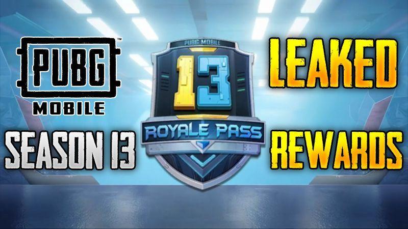 PUBG Mobile Season 13 Leaked Rewards