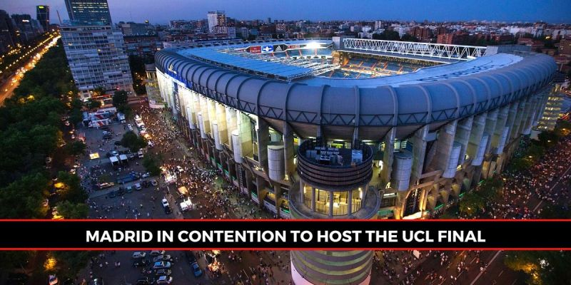 Madrid could end up hosting the 2020 UEFA Champions League final