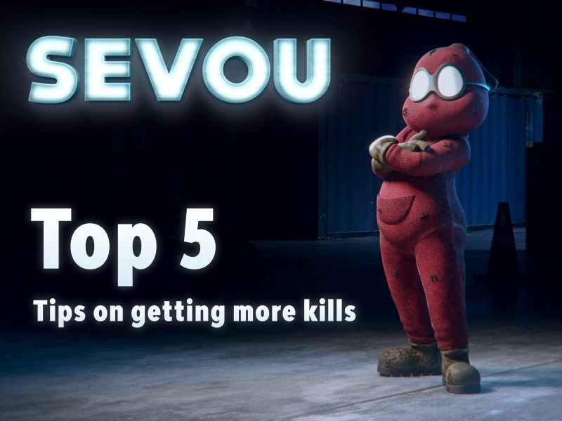 Sevou, the one and only Spoidermon, Top 5 tips on getting more kills