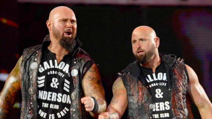 Luke Gallows and Karl Anderson are out of the WWE