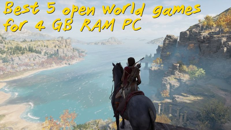 Best 5 open-world games for 4 GB RAM PC