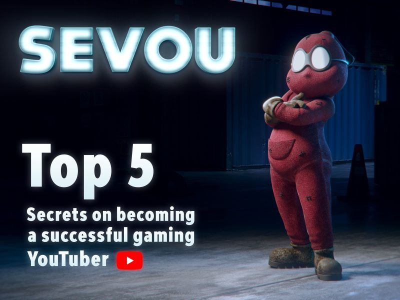 Sevou, the one and only Spoidermon, Top 5 secrets on becoming a successful gaming YouTuber