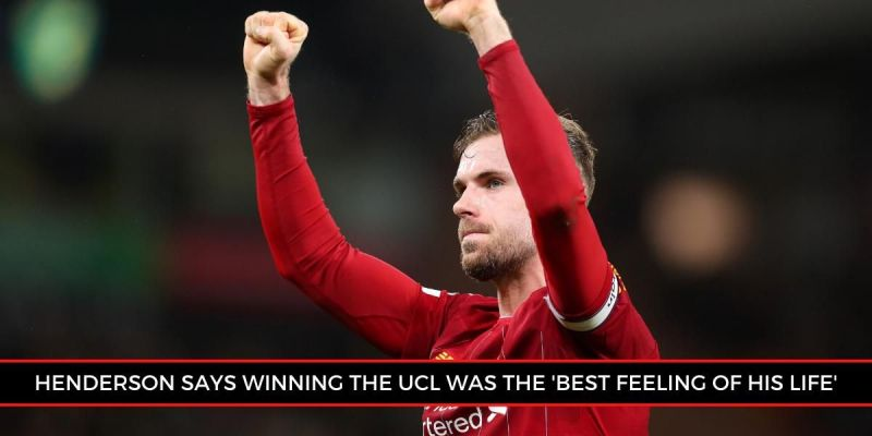 EPL midfielder Jordan Henderson explains what helped Liverpool win UCL 2018-19