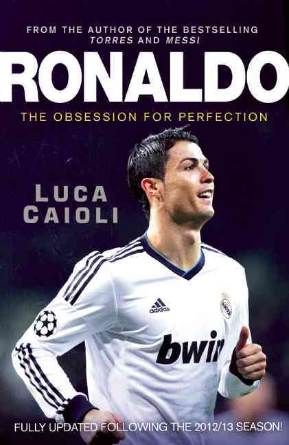 Ronaldo: The Obsession for Perfection - Book review