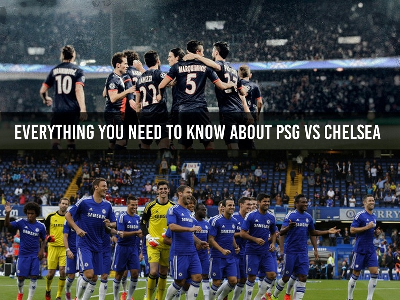 Everything you need to know about PSG vs Chelsea