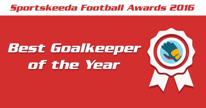 Sportskeeda Football Awards 2016 Goalkeeper of the Year